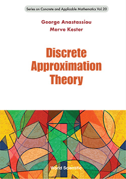 Discrete Approximation Theory Series on Concrete and Applicable Mathematics – Vol.20
