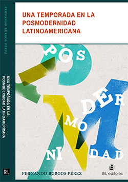 Una temporada en la posmodernidad latinoamericana