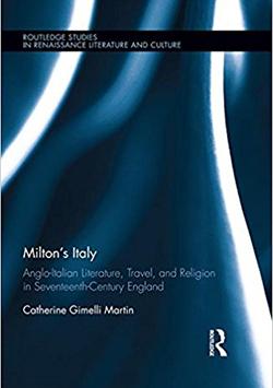 Dr. Catherine Gimelli Martin Milton's Italy