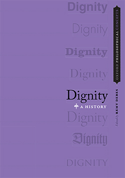 Dignity: A History by Remy Debes