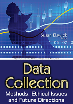 Data Collection: Methods, Ethical Issues and Future Directions (Government Procedures and Operations: Ethical Issues in the 21st Century)