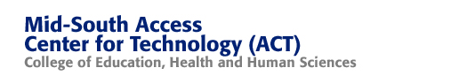 Mid-South Access Center for Technology (ACT)