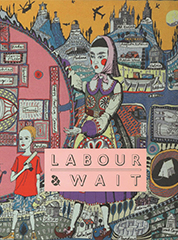 Labour and Wait cover photo
