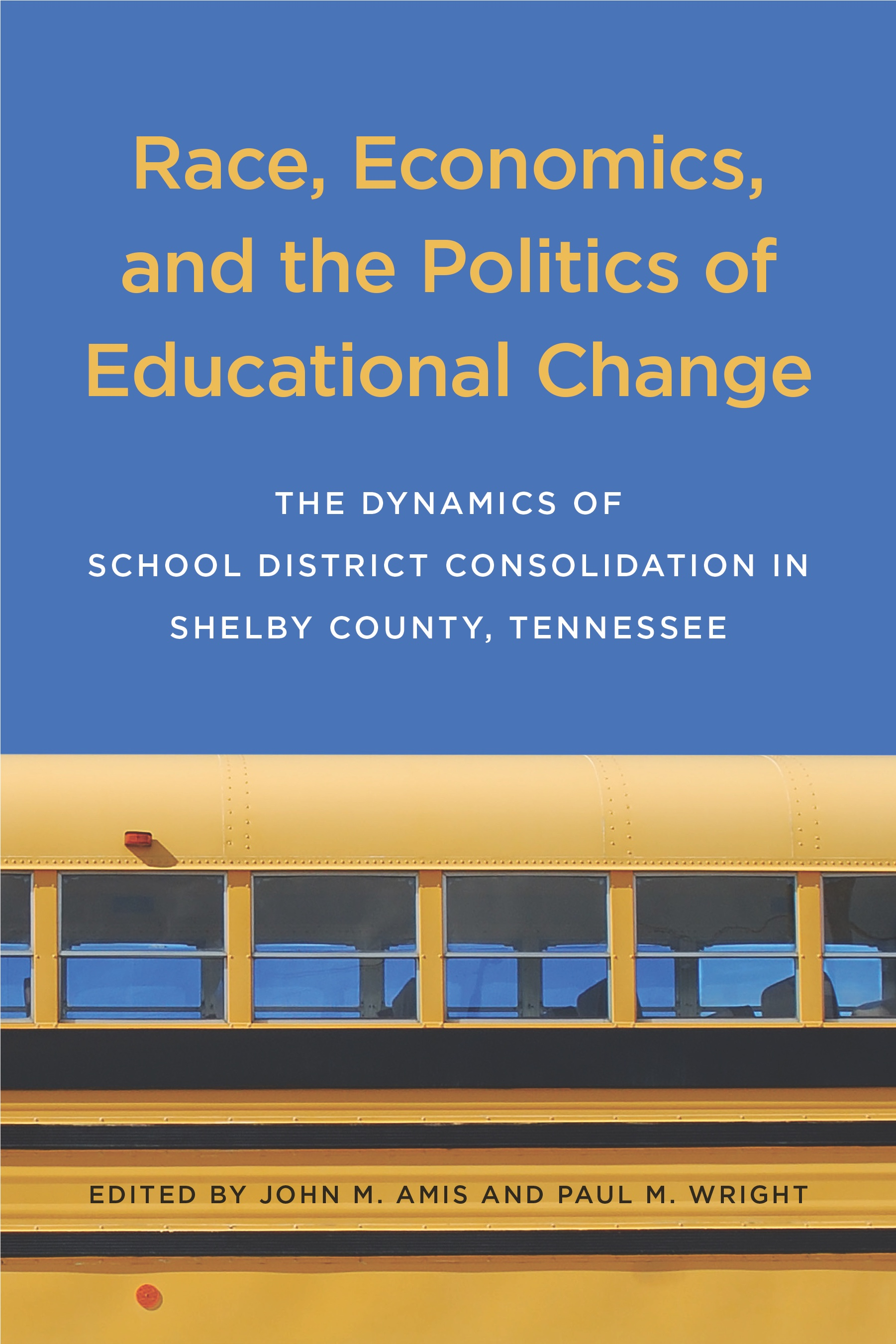 Race, Politics and Educational Change