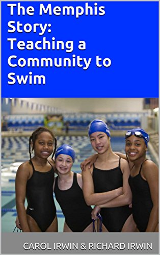 The Memphis Story: Teaching A Community to Swim