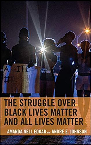 The Sturggle Over Black Lives Matter