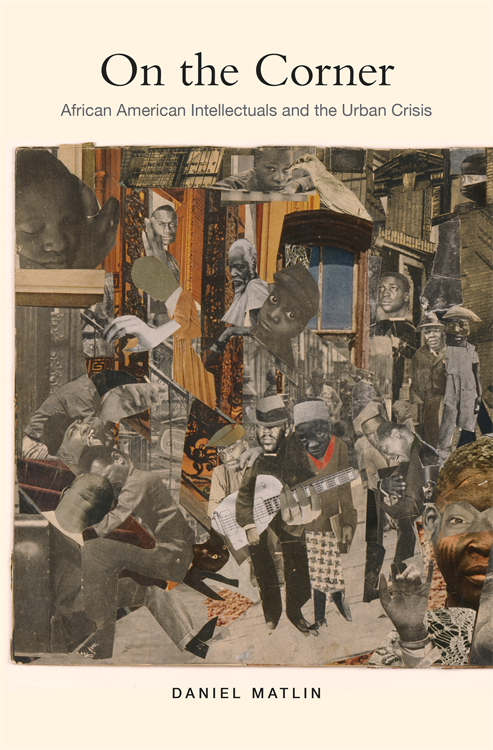 On the Corner: African American Intellectuals and the Urban Crisis