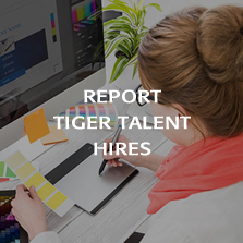 Report TigerTalent Hires