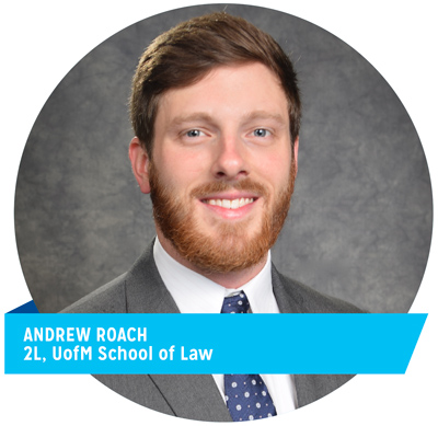 Andrew Roach, 2L, UofM School of Law