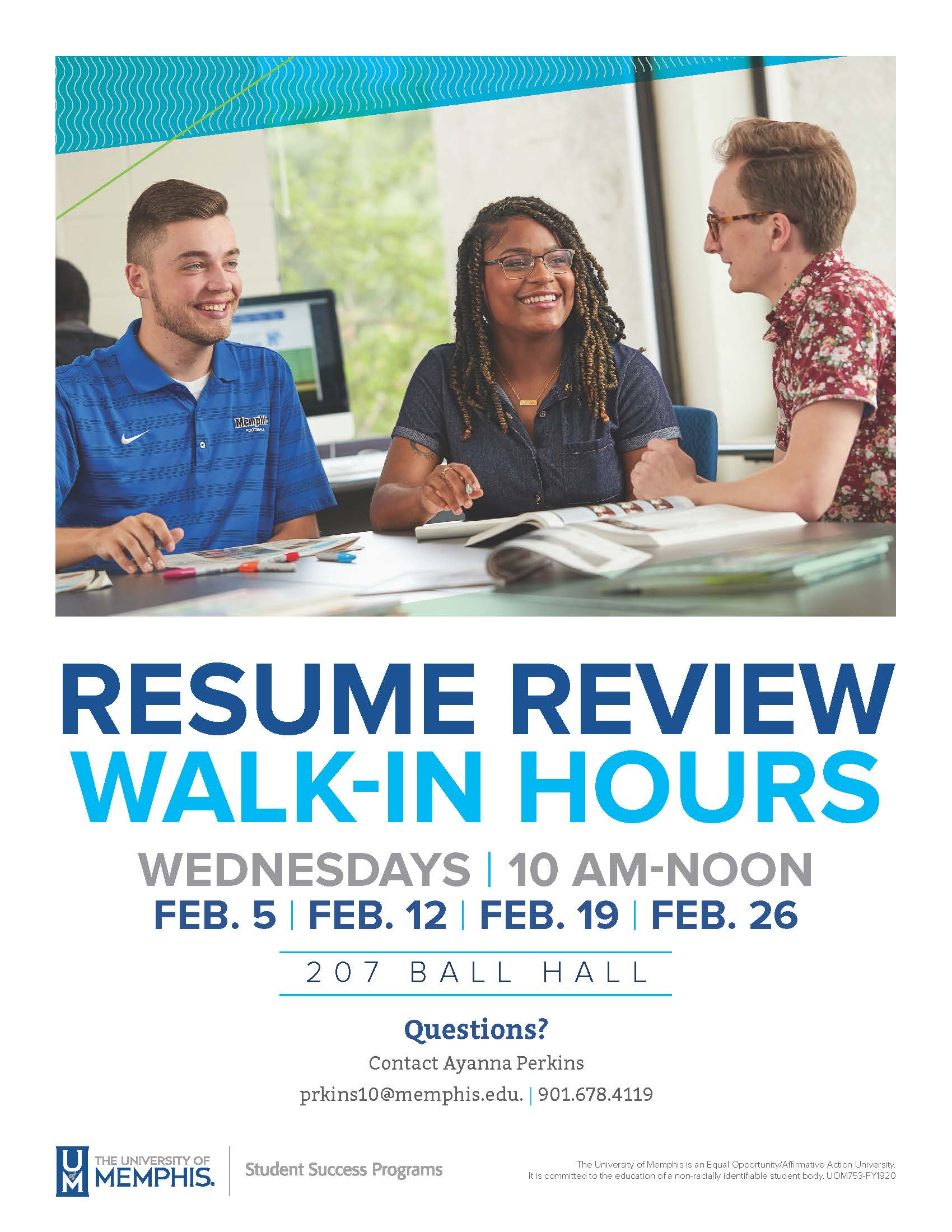 Resume Review Walk-in hours Wednesdays, 10am-noon. Feb 5, Feb 12, Feb 19, and Feb 26. 207 Ball Hall