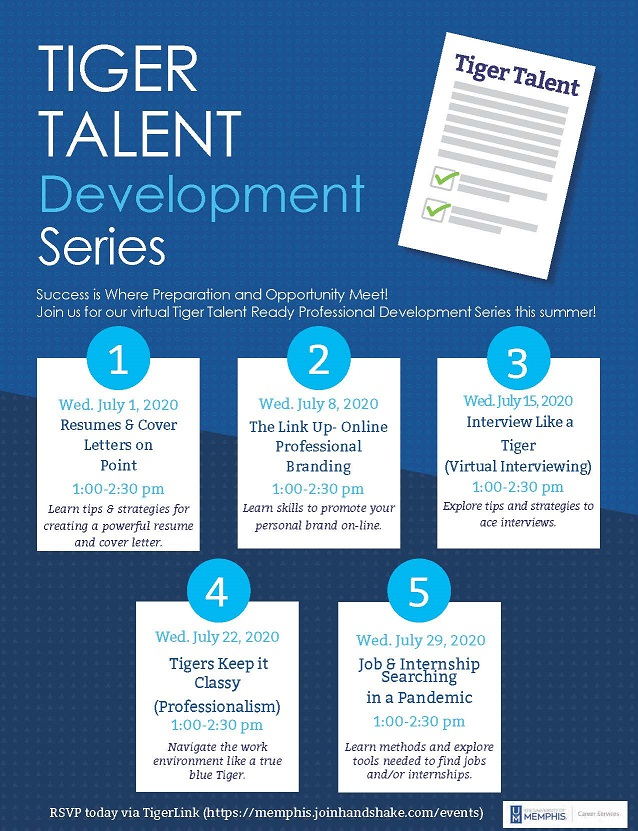 Tiger Talent Development Series: Success is Where Preparation and Opportunity Meet! Join us for our virtual Tiger Talent Ready Professional Development Series this summer!