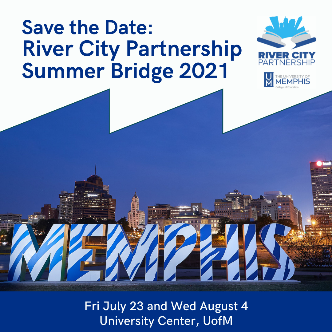 Save the date: River City Partnership Summer Bridge 2021. July 23 and August 4, University Center, UofM