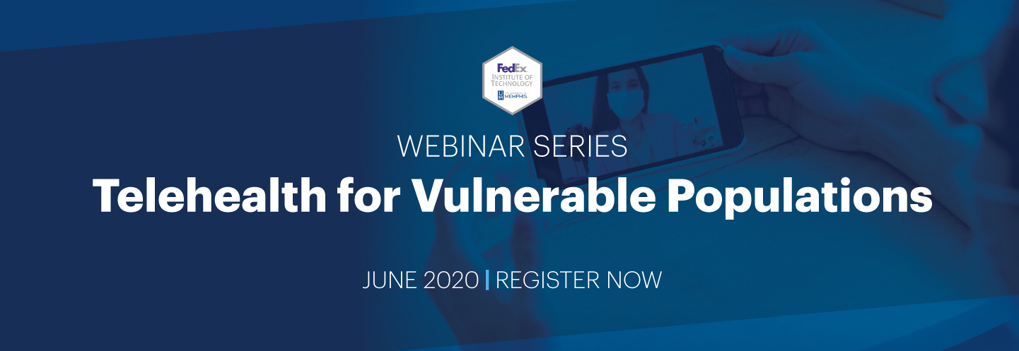 Telehealth for Vulnerable Populations webinar series June 2020