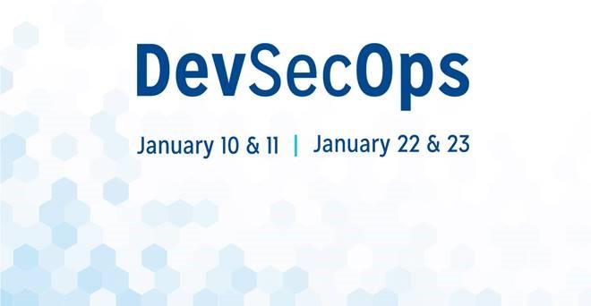 DevSecOps - January 10 & 11 - January 22 & 23