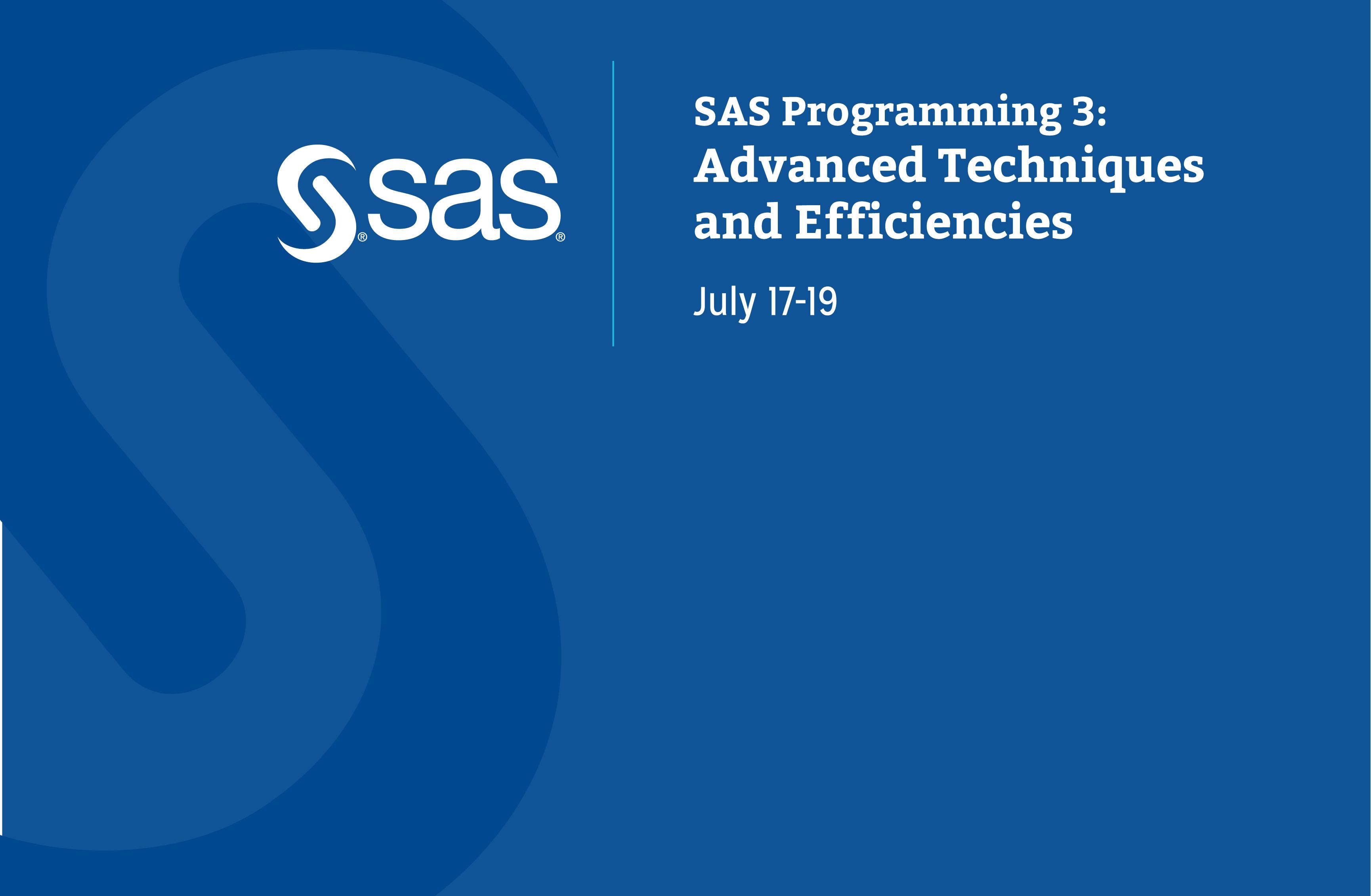 SAS Programming III July 2019