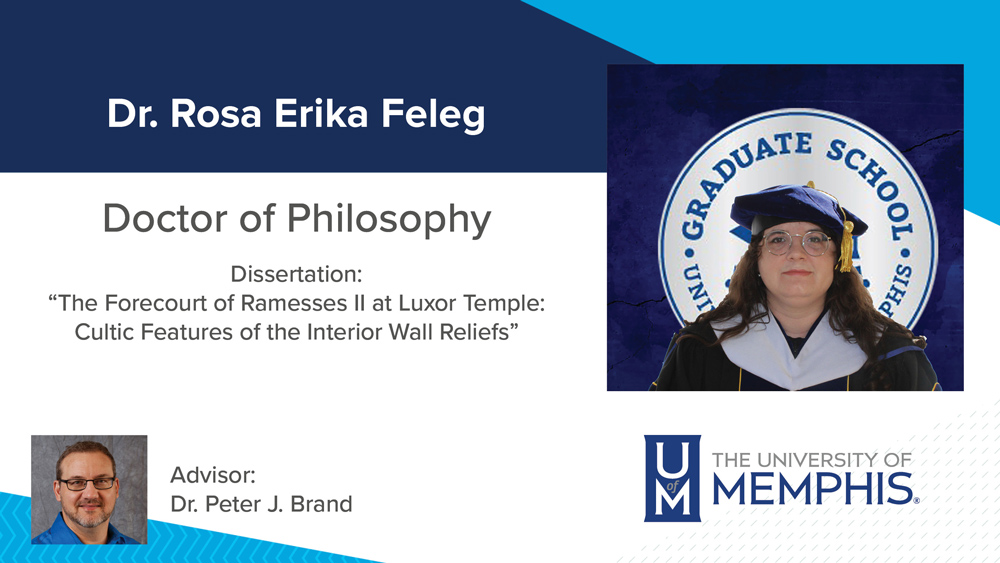 """Dr. Rosa Feleg, Dissertation title: """"The Forecourt of Ramesses II at Luxor Temple: Cultic Features of the Interior Wall Reliefs"""" Major Professor: Dr. Peter J. Brand"""