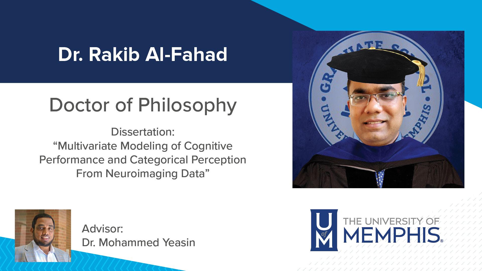 """Dr. Rakib Al-Fahad Dissertation: """"Multivariate Modeling of Cognitive Performance and Categorical Perception From Neuroimaging Data """" Major Professor: Dr. Mohammed Yeasin"""