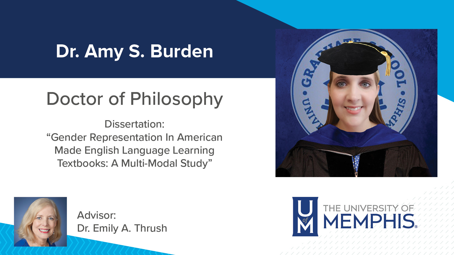 """Dr. Amy S Burden Doctor of Philosophy Dissertation: """"Gender Representation In American Made English Language Learning Textbooks: A Multi-Modal Study"""" Advisor: Dr. Emily A Thrush"""