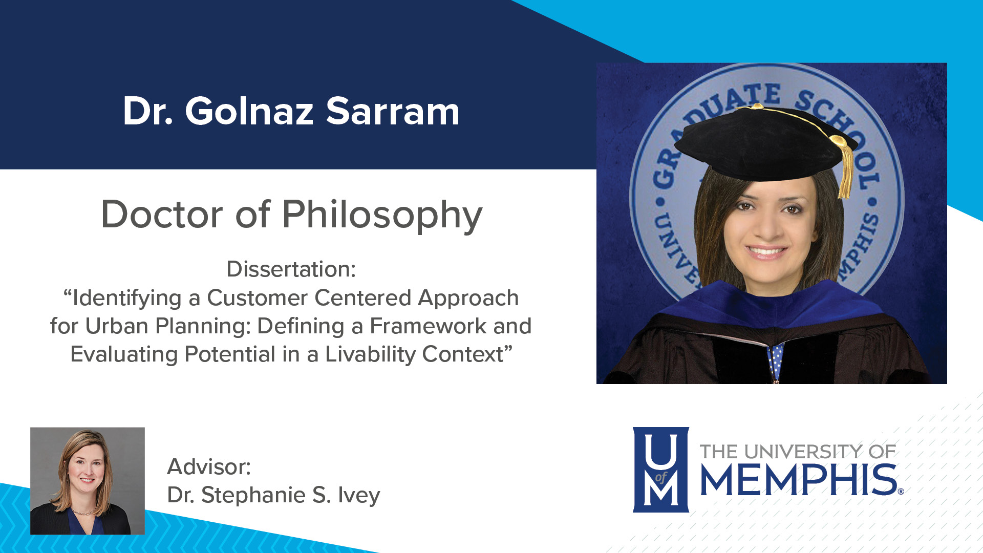 """Dr. Golnaz Sarram Dissertation: """"Identifying a Customer Centered Approach for Urban Planning: Defining a Framework and Evaluating Potential In a Livability Context"""" Major Professor: Dr. Stephanie S. Ivey"""