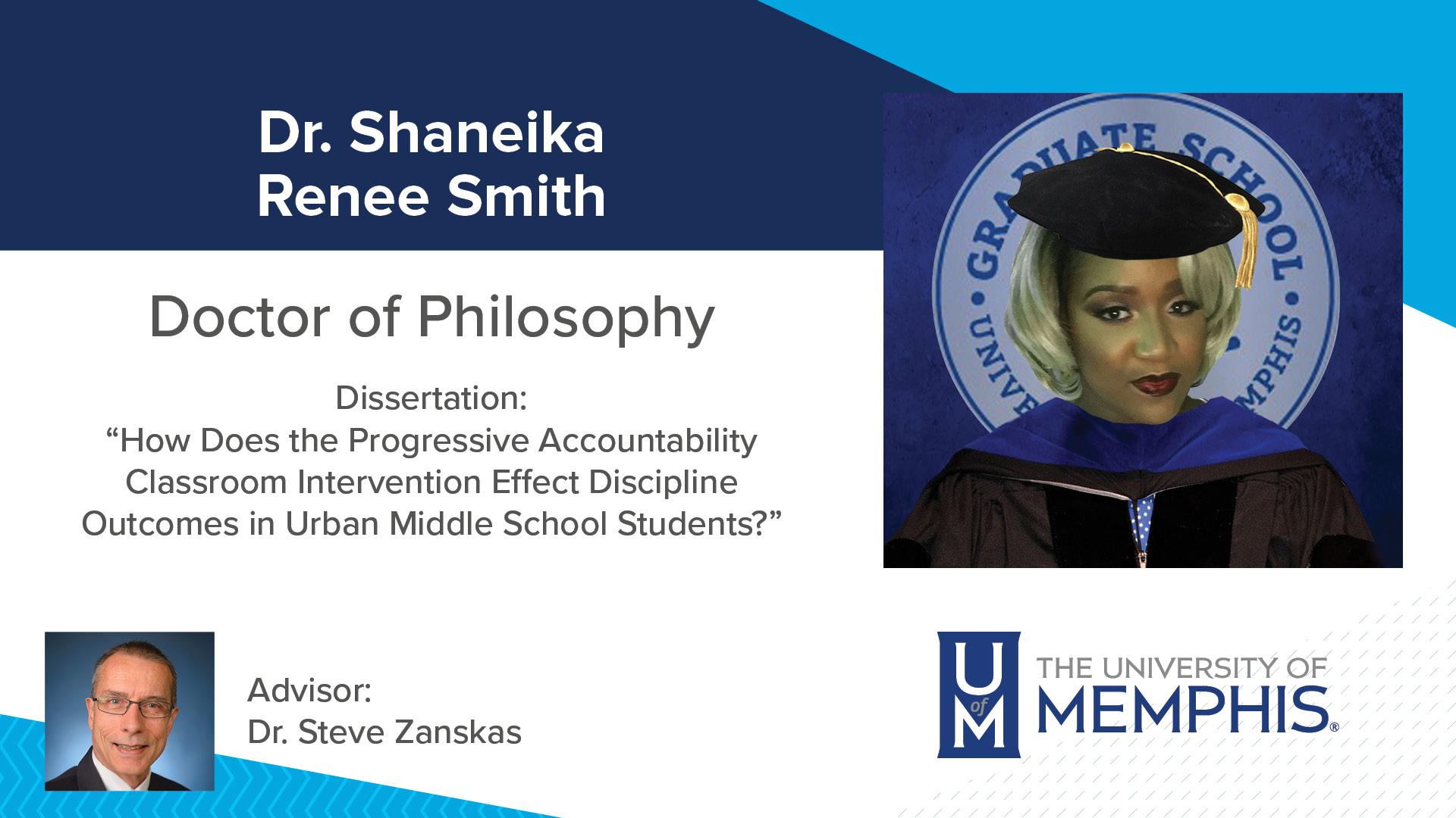 "Dr. Shaneika Renee Smith Dissertation: ""How does the Progressive Accountability Classroom Intervention Effect Discipline Outcomes in Urban Middle School Students?"" Major Professor: Dr. Steve Zanskas"
