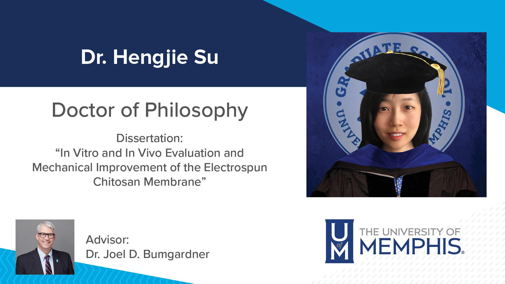 "Dr. Hengjie Su Dissertation: ""In Vitro and In Vivo Evaluation and Mechanical Improvement of the Electrospun Chitosan Membrane "" Major Professor: Dr. Joel D. Bumgardner"