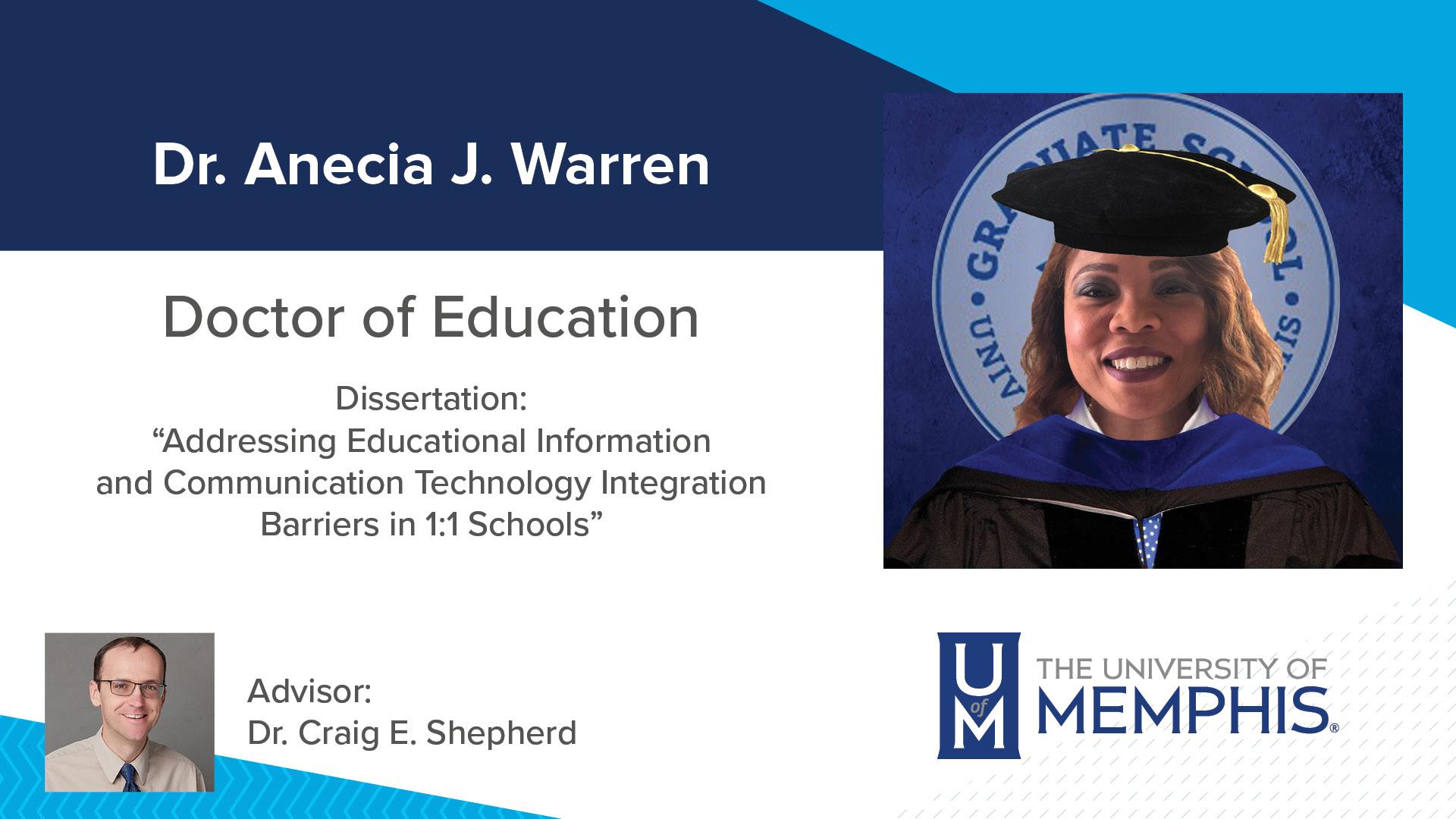"Dr. Anecia J. Warren Dissertation: ""Addressing Educational Information and Communication Technology Integration Barriers In 1:1 Schools"" Major Professor: Dr. Craig E Shepherd"