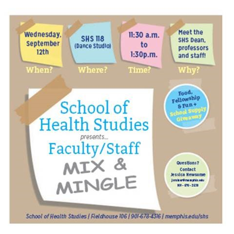 Mix & Mingle 2018; Wednesday September 12th in Fieldhouse 118 from 11:30 to 1:30 PM. Meet your professors, enjoy food and games