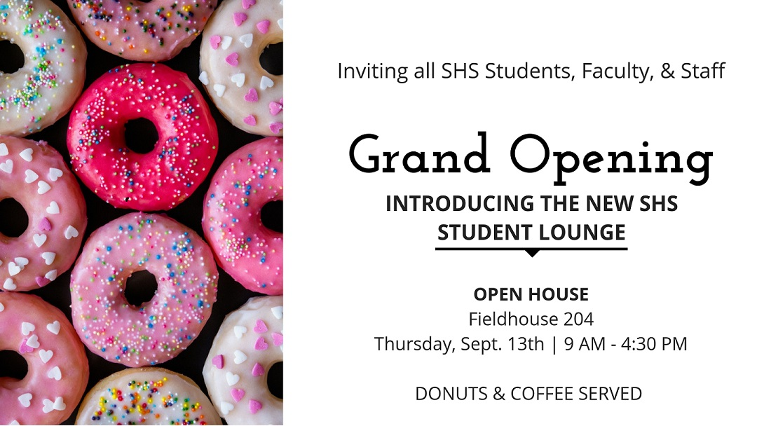 SHS Student Lounge Grand Opening Flyer
