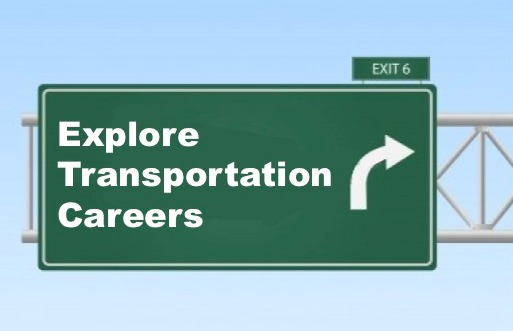 Click to Explore Careers in Transportation