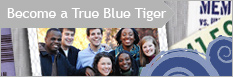 Become a True Blue Tiger