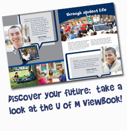 Discover your future: take a look at the U of M Viewbook!