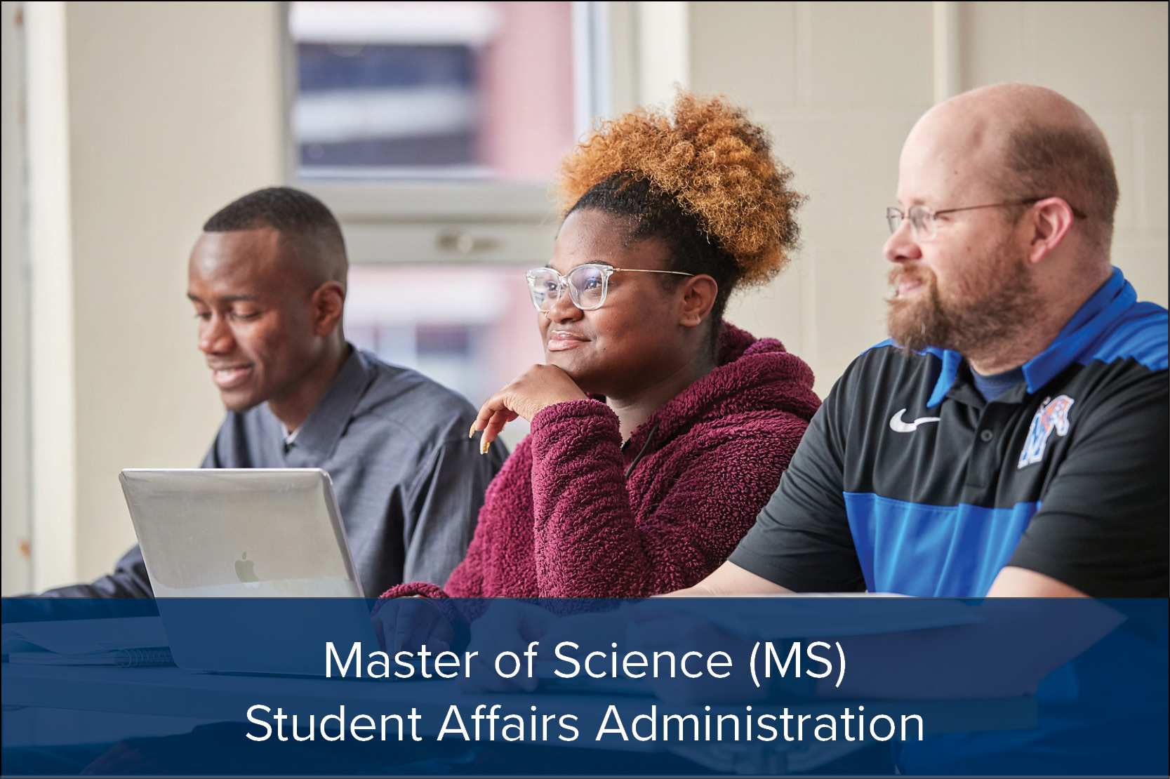 Master of Science: Student Affairs Administration