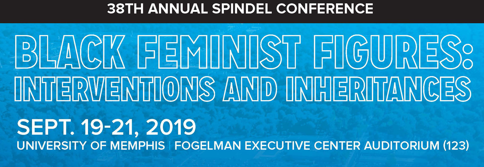 38th Annual Spindel Conference - Black Feminist Figures. The Spindel Conference is funded by an endowment from the late Murray Spindel, the annual Spindel Conference is organized around a topic of philosophical interest bringing together leading scholars working in that area.