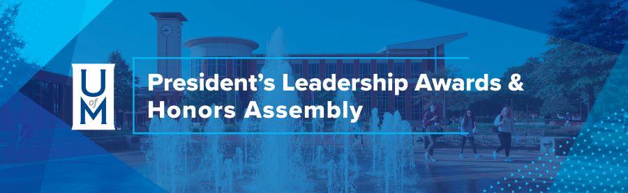 President's Leadership Awards & Honors Assembly