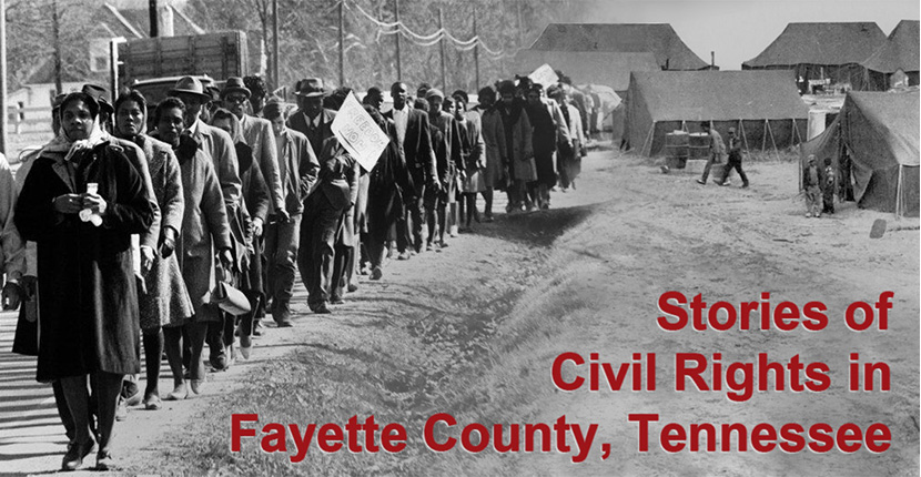 Stories of Civil Rights in Fayette County, Tennessee