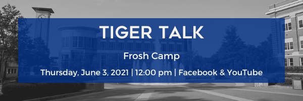 Tiger Talk Frosh Camp Ad