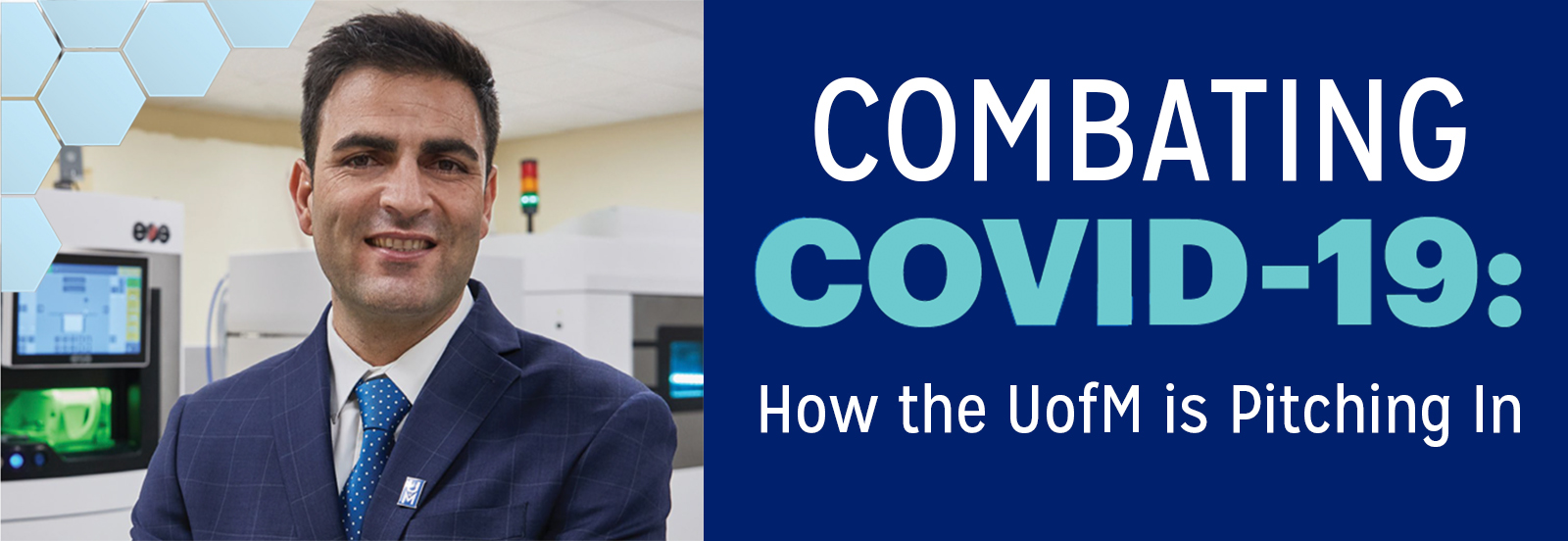 Combating COVID-19: How the UofM is Pitching In